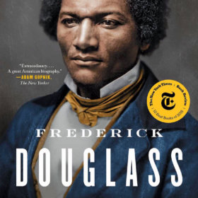 "March 12, 2019 <em>Book Post</em>, ""David Blight's Frederick Douglass"""